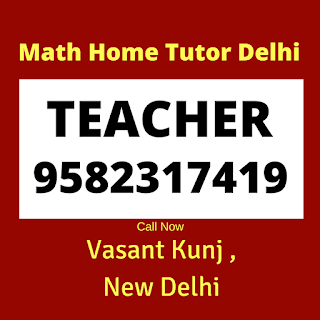 Best Maths Tutors for Home Tuition in Vasant Kunj, Delhi