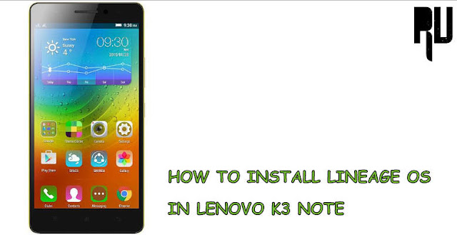 Update-lenovo-k3-note-with-lineage-os-rom