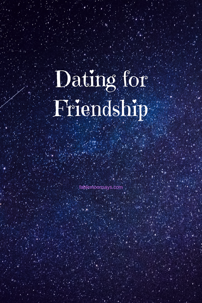 Dating for Friendship