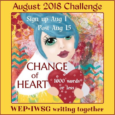 #WEP #WEPFF Flash Fiction August 2018 Change of Heart