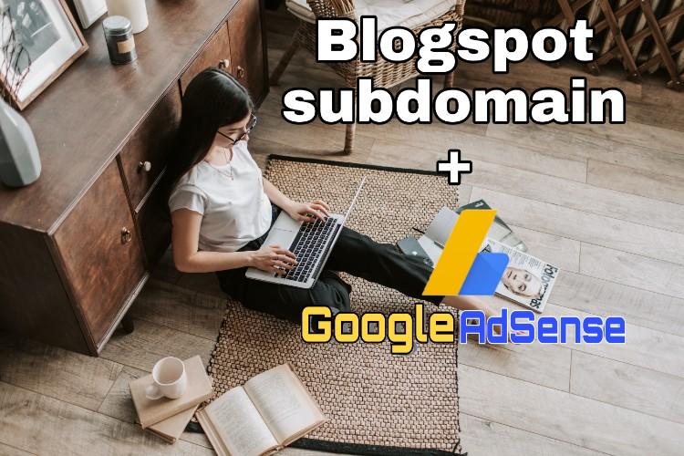 blogger subdomain adsense approval