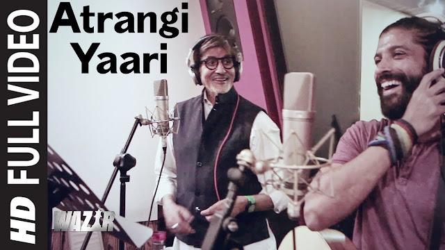 Atrangi Yaari Song Lyrics in Hindi | Farhan Akhtar | Wazir