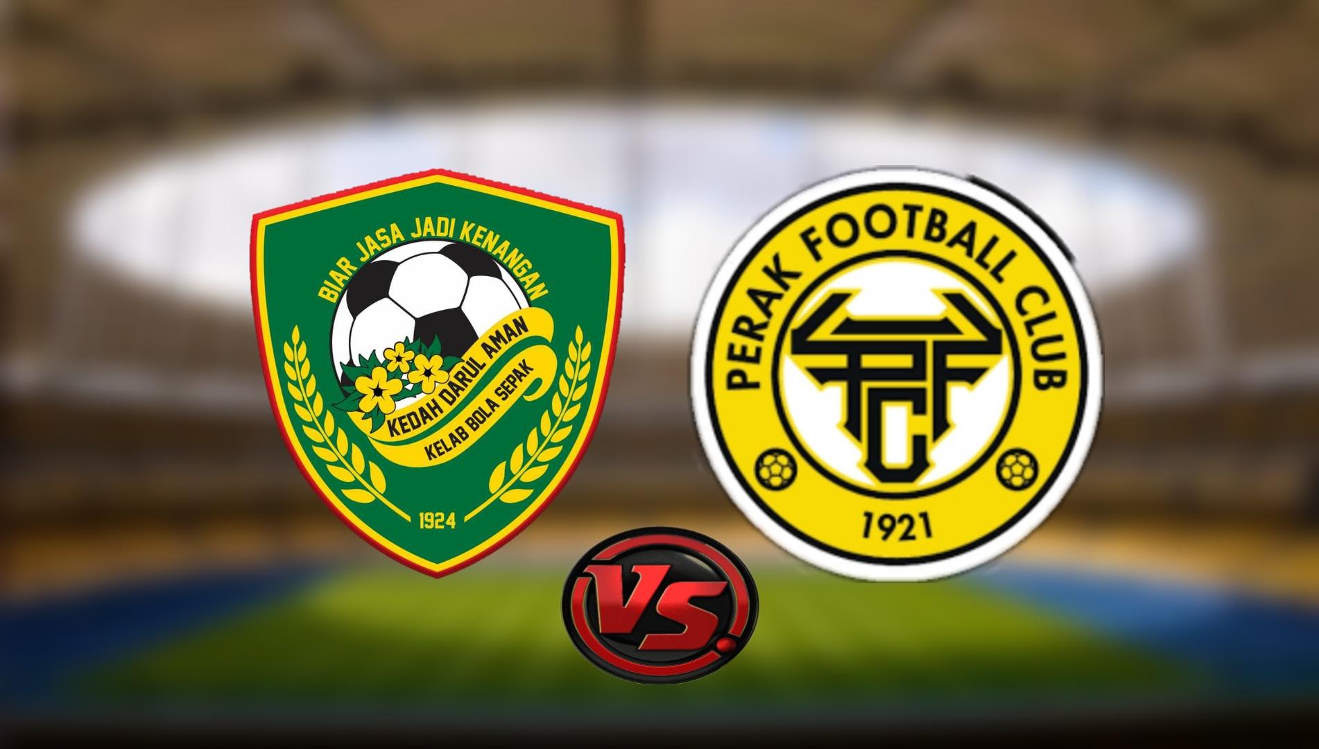 Live Streaming Kedah Darul Aman FC vs Perak FC Liga Super 28.8.2021