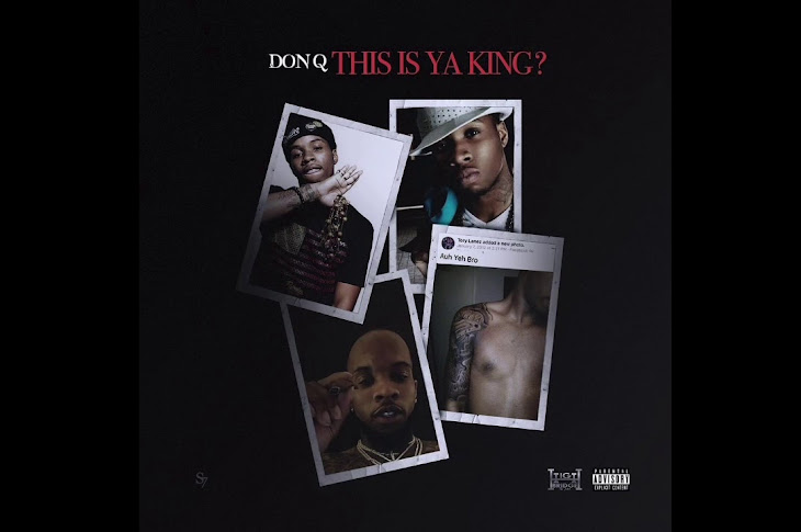 "Don Q Drops Another Tory Lanez Diss Track Titled ""Is This Your King"""