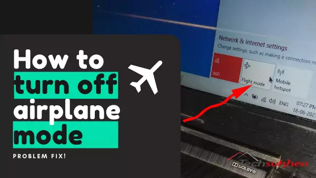 [Problem Fix] How to turn airplane mode off windows 10