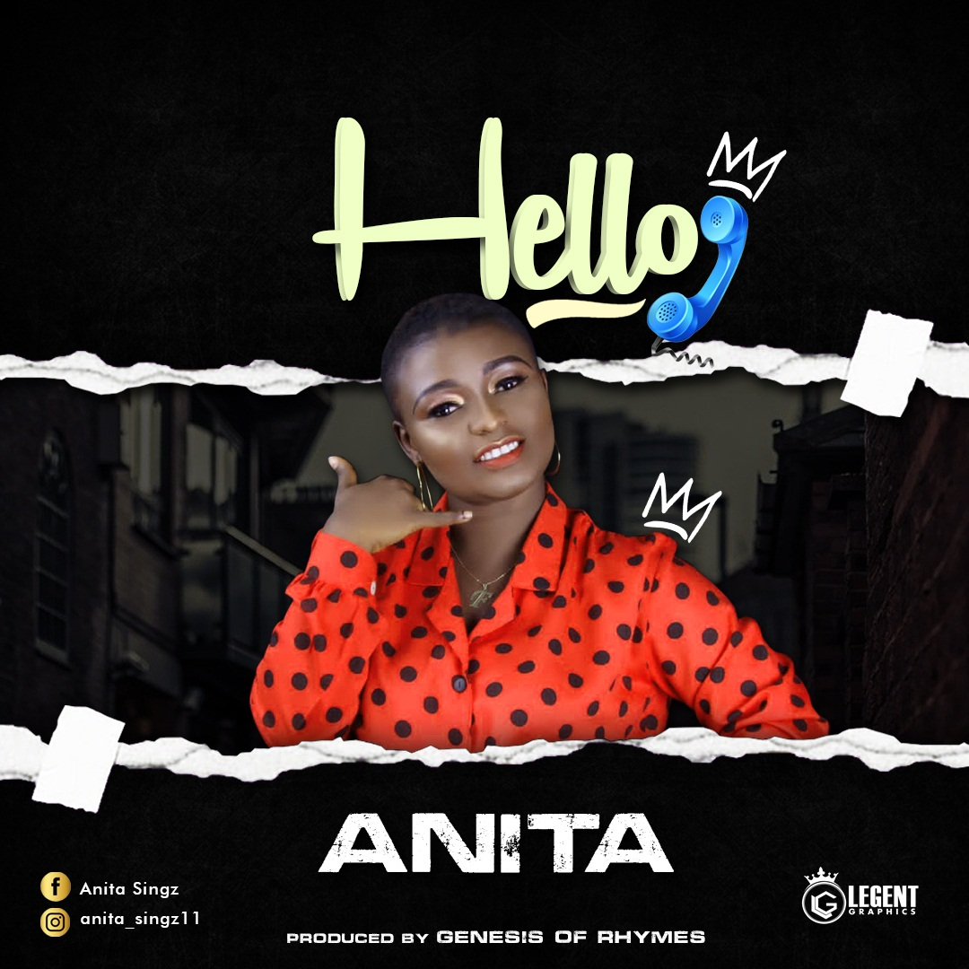 [Music] Anita - Hello (prod. Genesis of Rhymes) #Arewapublisize