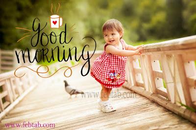 child 6 Good Morning 2018 febtab.com