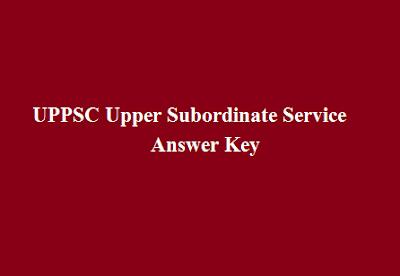UPPSC Upper Subordinate Service Answer Key