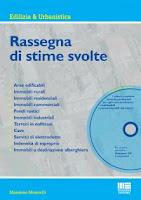 Rassegna di stime svolte. Con CD-ROM