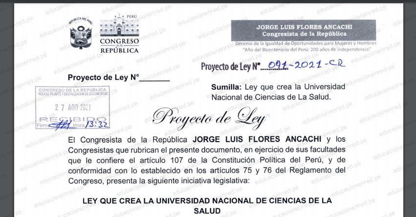 PROYECTO DE LEY N° 00091/2021-CR.- Ley que crea la Universidad Nacional de Ciencias de la Salud (.PDF) www.congreso.gob.pe
