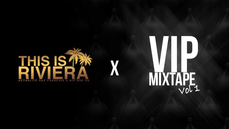 Photo de couverture This is Riviera x VIP MIXTAPE vol.1