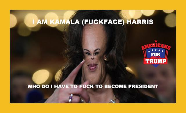 Memes: I am Kamala (Fuckface) Harris