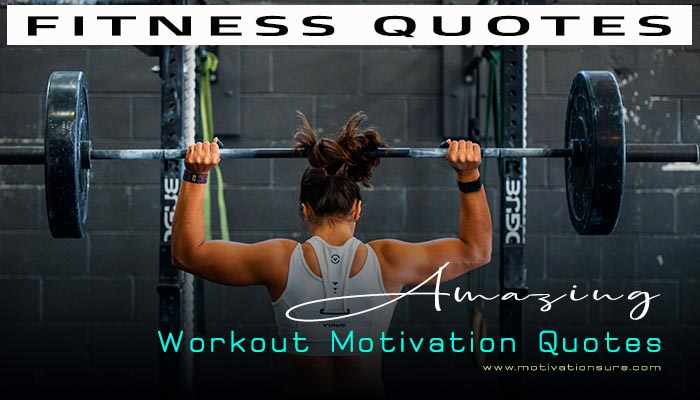 29 Amazing Workout Motivation Quotes   Fitness Quotes   Exercise Quotes