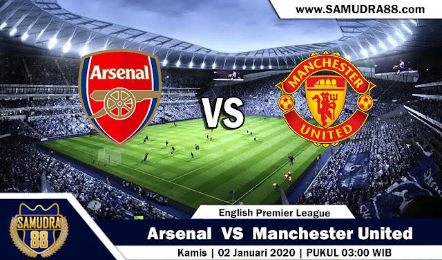 Prediksi Bola Terpercaya Liga Inggris Arsenal vs Manchester United 2 Januari 2020