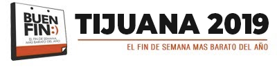 BUEN FIN TIJUANA 2018
