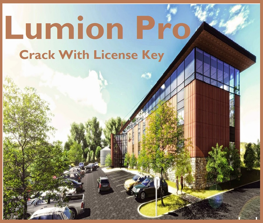 Lumion Pro 9 1 Crack With License Key Download - All Paid Free Software