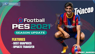 Download PES 2021 PPSSPP CHELITO V8.1 Full Eropa & Special Francisco Trincao