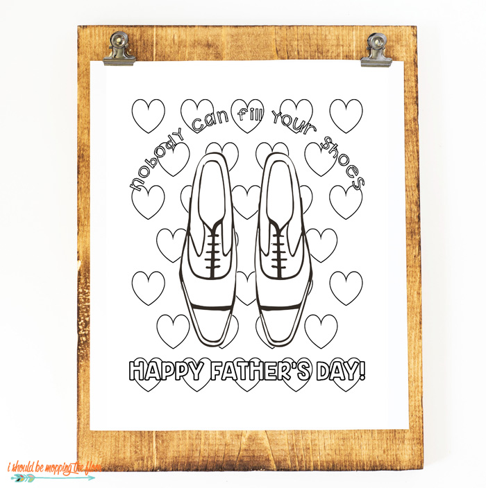 Nobody Can Fill Your Shoes Printable