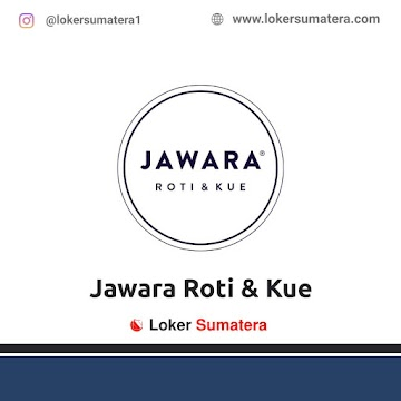 Lowongan Kerja Medan: Jawara Roti & Kue Maret 2021