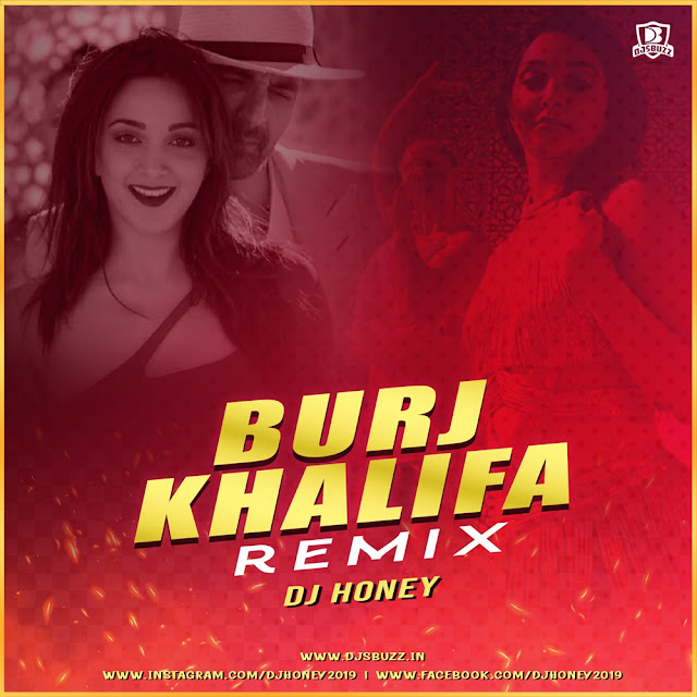 Burjkhalifa – DJ Honey Remix
