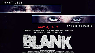 Blank, Movie, Bollywood Movie, Hindi Movie, Blank Movie, Hindi Movie Blank (2019), Bollywood Movie Blank (2019), Sinopsis Filem Bollywood Blank (2019), Filem Debut Karan Kapadia, Filem Hindustan, Cerita Hindustan, Filem Hindustan Blank (2019), Senarai Pelakon Filem Bollywood (2019), Sunny Deol, Karan Kapadia, Ishita Dutta, Karanvir Sharma, Hindi Movie Blank Poster, Review By Miss Banu, Blog Miss Banu,