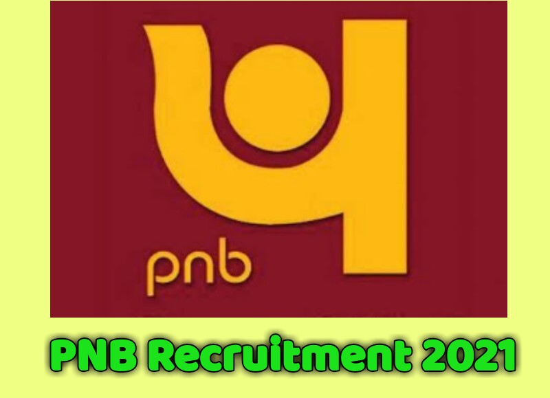 PNB Recruitment 2021: You can job Without Exam : check all Details here