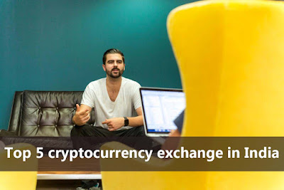 Top 5 cryptocurrency exchange in India