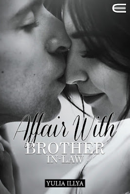 Affair With Brother In-Law by Yulia Illya Pdf