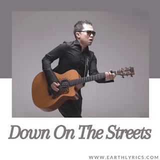 Down on the Streets lyrics