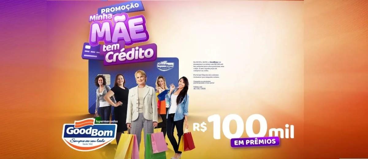 Promoção Good Bom 2020 Dia das Mães 100 Mil Prêmios - Minha Mãe Tem Crédito