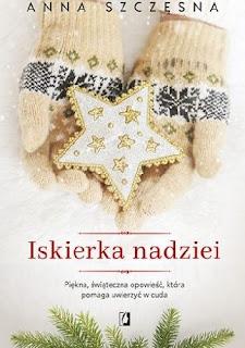 Iskierka nadziei - Anna Szczęsna