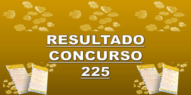 Sorteio 225 resultado dia de sorte – prêmio R$ 300 mil