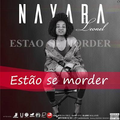 Nayara Leonel - Estão a Se Morder (2018) [Download]