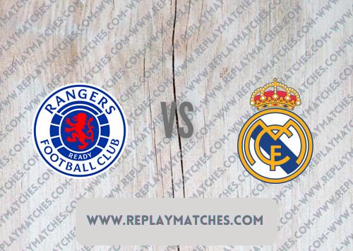 Rangers vs Real Madrid -Highlights 25 July 2021