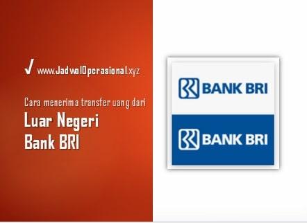 Cara Menerima Transfer Uang Dari Luar Negeri Bank BRI