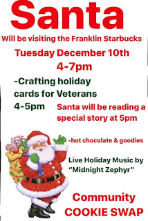 Santa will visit the Franklin Starbucks - Dec 10