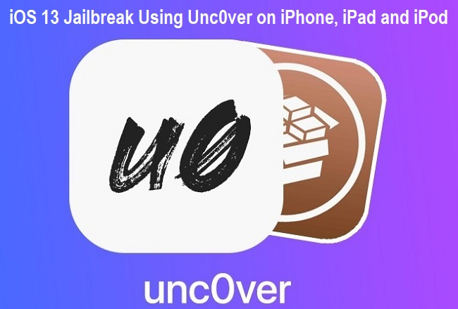 Jailbreak iOS 13 Using Unc0ver on iPhone, iPad and iPod