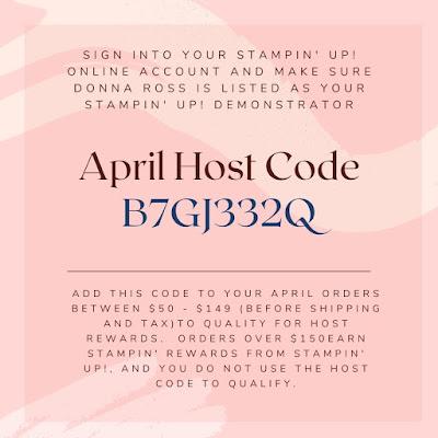 Stampin' Up! APril 2021 Demonstrator Host Code