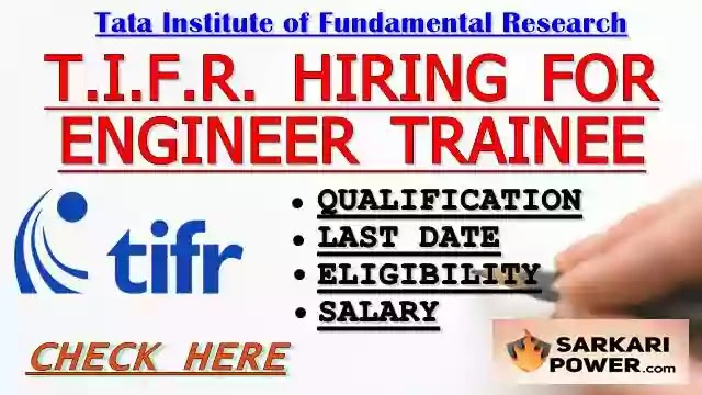 TIFR Engineer Trainee Recruitment for Bangalore   Apply Now Here [www.tifr.res.in]