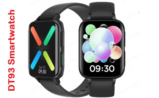 DT93 Smartwatch  Specs+ Price + Features