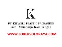 Loker Sukoharjo di PT Kiewell Plastic Packaging April 2021