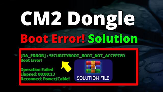 ZainMobileLab: CM2 Secure boot error/ Security boot not
