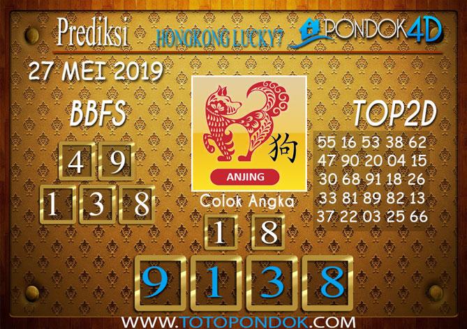 Prediksi Togel HONGKONG LUCKY 7 PONDOK4D 27 MEI 2019