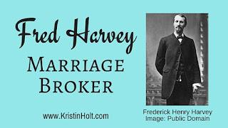 Kristin Holt | Fred Harvey, Marriage Broker