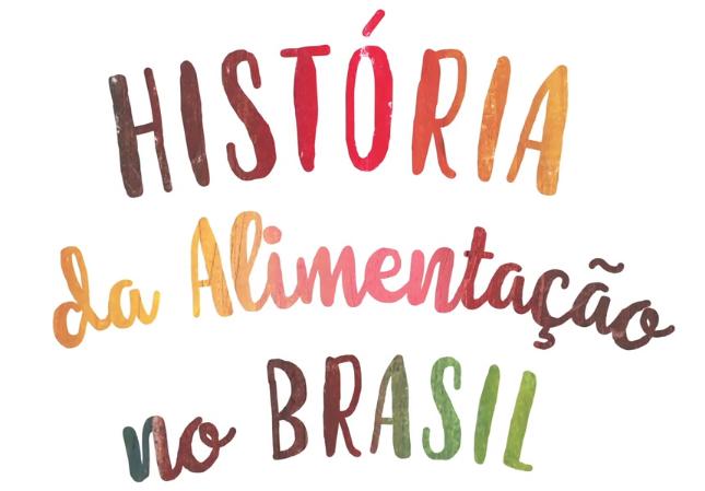 Série História da Alimentação no Brasil está disponível em digital