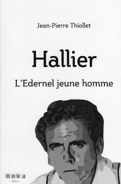 jean-edern hallier, laurent hallier, frédéric hallier, jean-pierre thiollet, hallier l'edernel jeune homme, neva editions, biographie jean-edern hallier, aphorismes jean-edern hallier