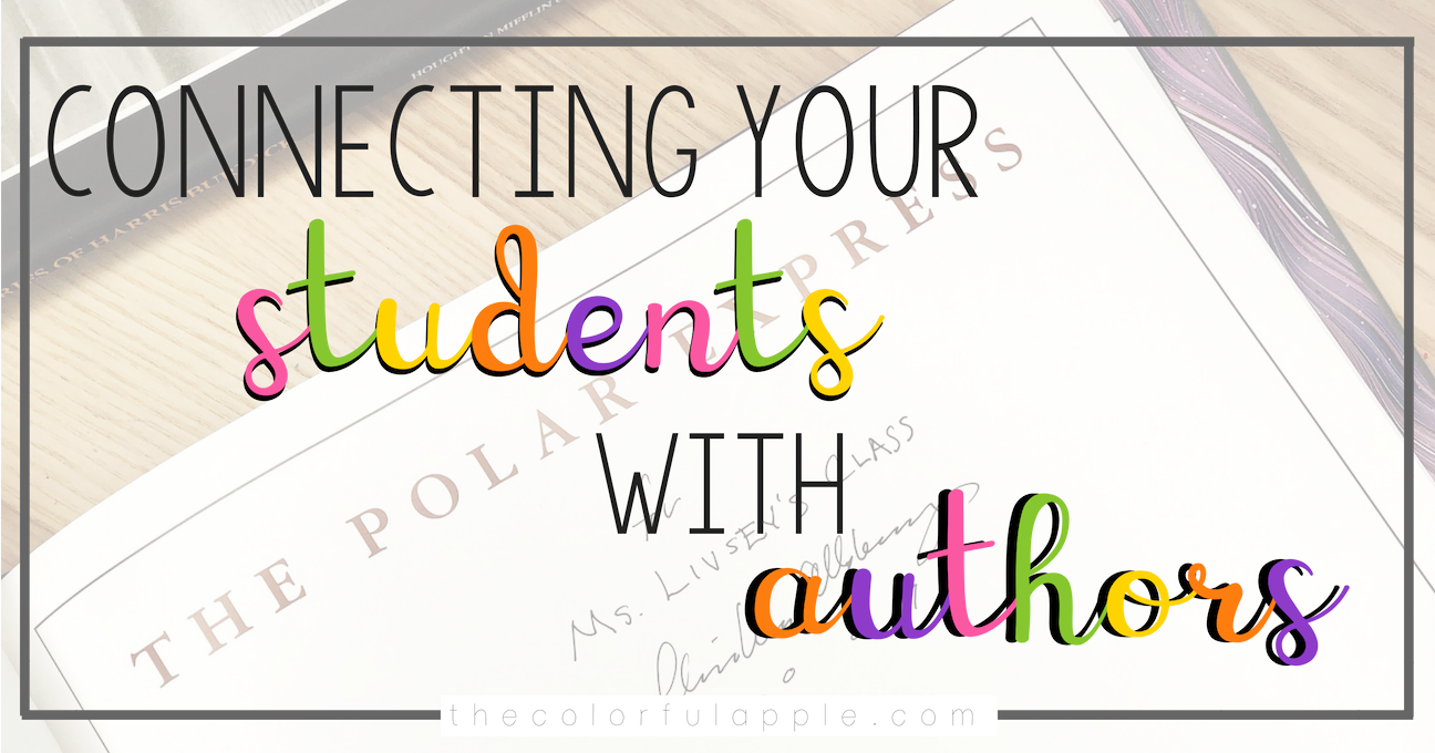 Giving your students a way to connect with authors can make a huge difference in their reading and writing engagement.  Here are a few ways to create that connection!