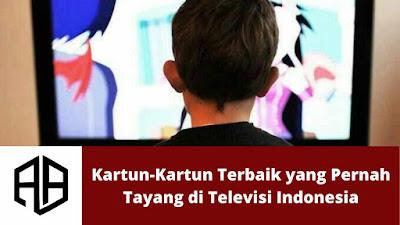 Kartun Terbaik yang Pernah Tayang di Televisi Indonesia.jpg