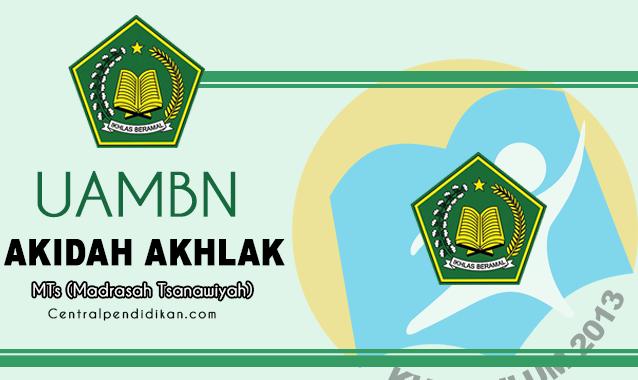 Soal dan Jawaban UAMBN Akidah Akhlak MTs