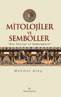 Mitolojiler Ve Semboller ekitap - Mehmet Ateş